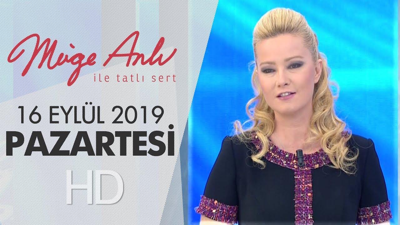 Müge Anlı ile Tatlı Sert 16 Eylül 2019 | Pazartesi