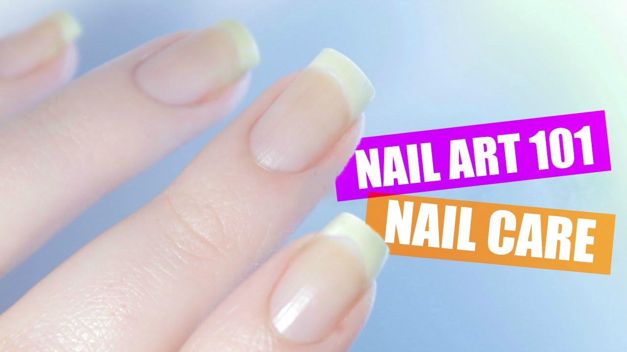 Nail Care Routine Nail Art 101 Youtube