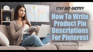 How To Write A Pinterest Pin Description For Etsy and Shopify Sellers