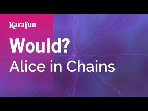 Karaoke Would? - Alice in Chains *