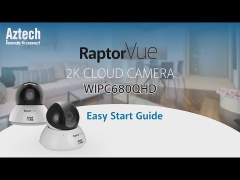 How to Setup Aztech RaptorVue 2K Cloud Camera WIPC680QHD