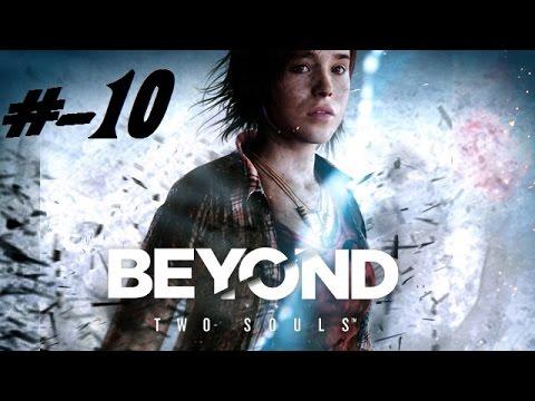Beyond two soul Part 10 FR