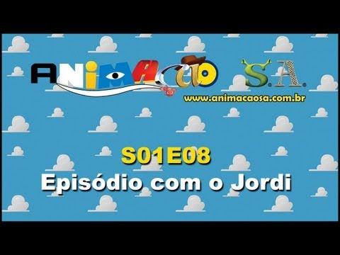 VideoCast Animação S.A. S01E08 - Episódio com o Jordi