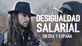 DESIGUALDAD SALARIAL en USA y España