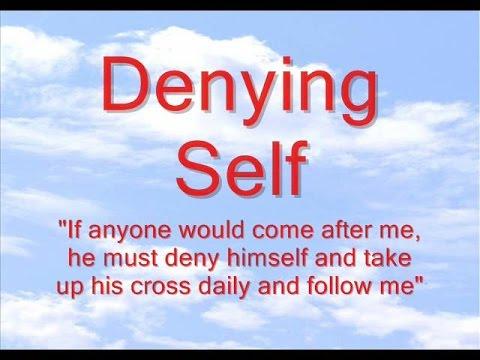 Denying Self