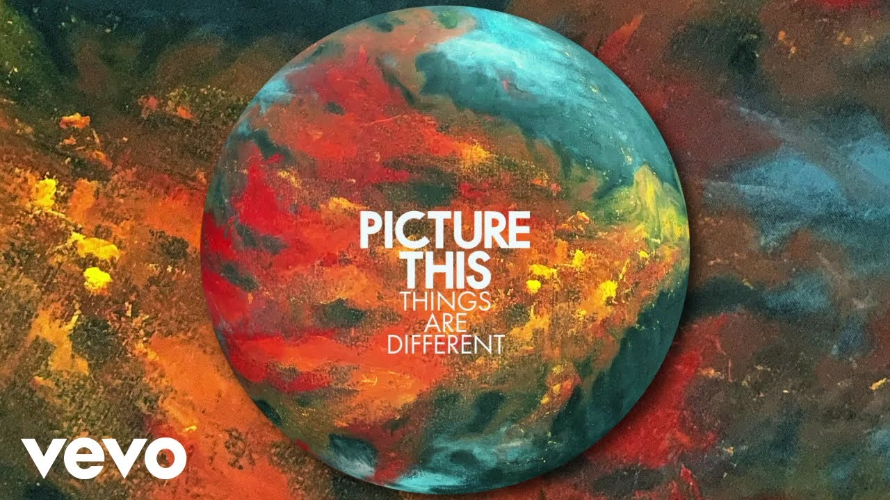 Download Picture This - Things Are Different (Official Audio)