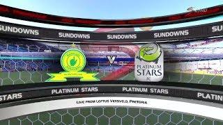 Absa Premiership 2017/2018 - Mamelodi Sundowns vs Platinum Stars