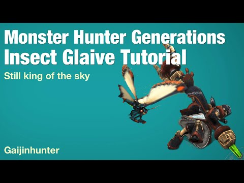 Monster Hunter Generations: Insect Glaive Tutorial thumbnail