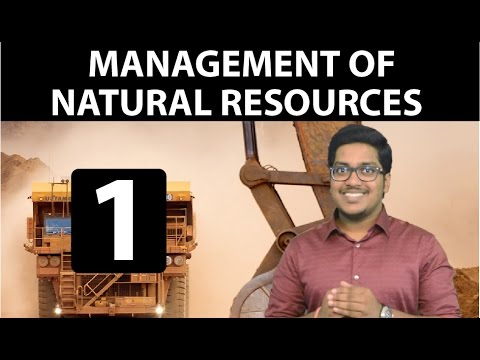 Natural Resources: Management of Natural Resources (Part 1)