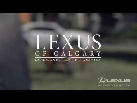 Video: Experience the Lexus of Calgary VIP Service