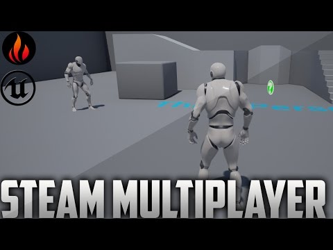 Unreal Engine 4 - Steam Multiplayer