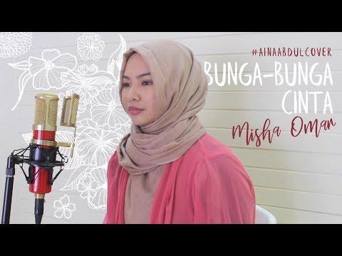Misha Omar - Bunga Bunga Cinta (Cover by Aina Abdul)