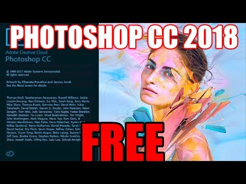 How to GET PHOTOSHOP cc 2018 for FREE!!!(WILL WORK 100%)