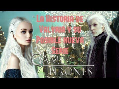 La Historia de Valyria y su Posible Nueva Serie   Game Of Thrones