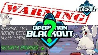 Club Penguin ReWritten - Secret Event!: Operation Blackout?