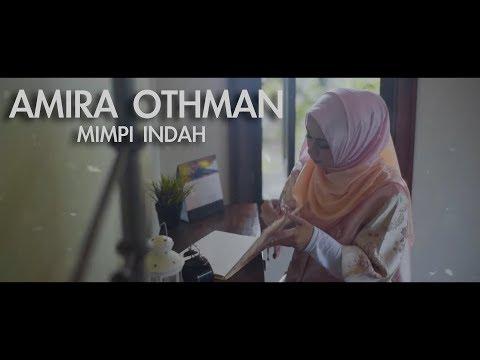 MIMPI INDAH - AMIRA OTHMAN (TEASER VIDEO)