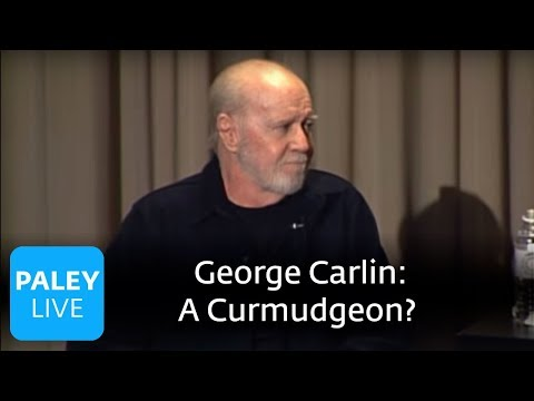 George Carlin - A Curmudgeon? (Paley Center, 2008)