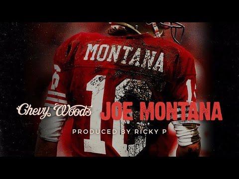 Chevy Woods - Joe Montana