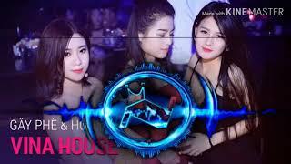 VINAHOUSE gây phê cực mạnh nonstop 2020 remix lk nhac tre nonstop tv nhac xuan nhạc trẻ remix 2020