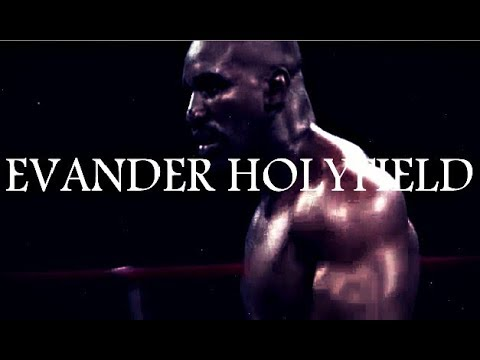 Evander Holifield - The Real Deal ᴴᴰ