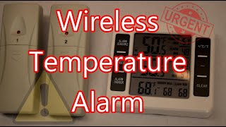 Wireless Temperature Alarm For Refrigertor