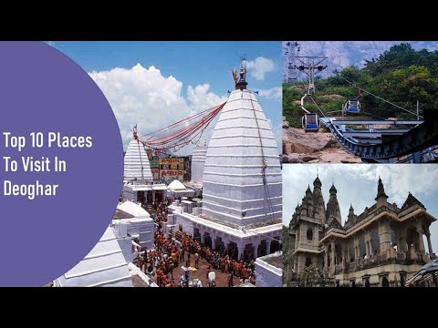 10 Places to Visit in Deoghar