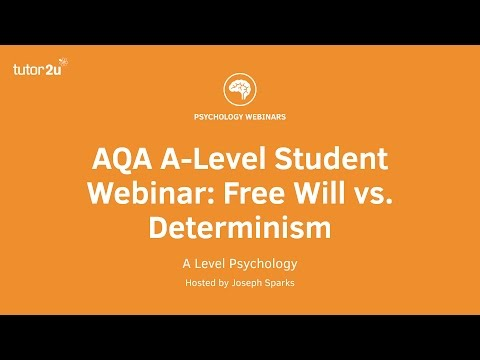 AQA A-Level Student Webinar: Free Will vs. Determinism