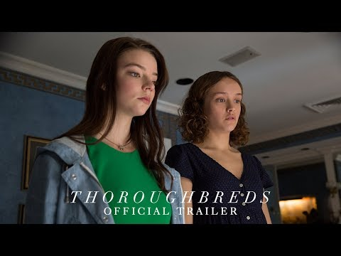 THOROUGHBREDS    HD   March 9, 2018