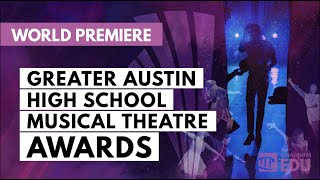 7th Annual Greater Austin High School Musical Theatre Awards