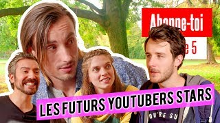 LES FUTURS YOUTUBERS STARS (Lucien Maine, Glamouze, Alby Forever) Abonne toi EP05