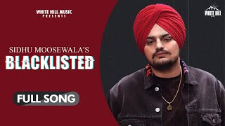 White hill music presents new punjabi song 2020 blacklisted by sidhu moose wala (official video) : https://www./watch?v=eh2imz5na7o&fe...