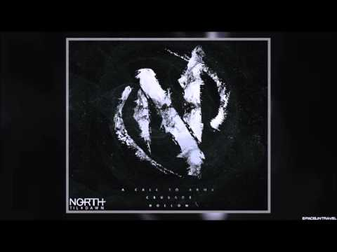North Til Dawn -   A Call to Arms