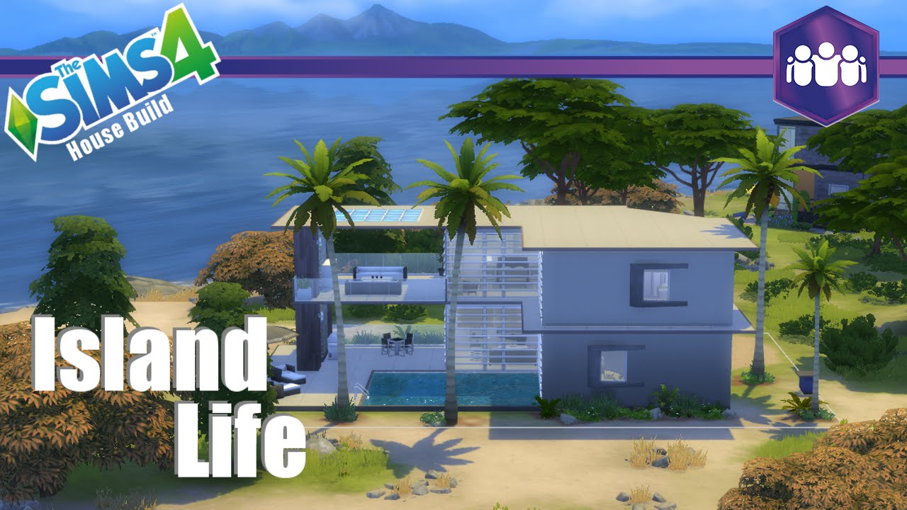 The sims 4 get together house build island life youtube for Get a home built