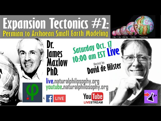 Expansion Tectonics #2: Dr. Maxlow on Permian to Archaean Small Earth Modelling