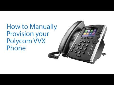 How to Manually Provision Your Polycom VVX Phone - YouTube