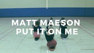 Choreography Postyca Alena | Matt Maeson - Put it On Me