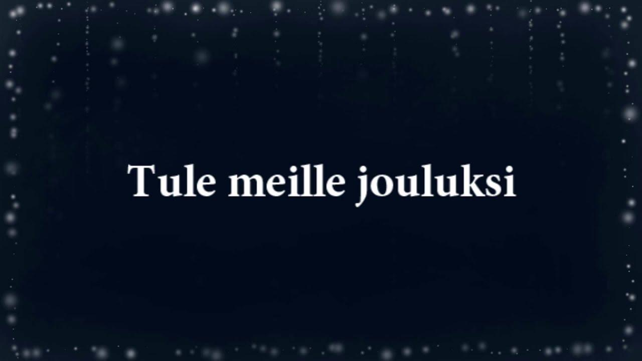 Jenni Vartiainen - Tule meille jouluksi (lyrics) - YouTube