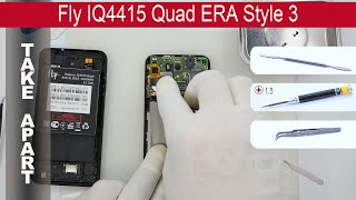 How to disassemble 📱 Fly IQ4415 Quad ERA Style 3 Take Apart, Tutorial
