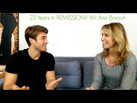 How To Stay in Remission 23 Years!  W/ Ann Boroch