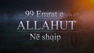 Repeat youtube video 99 Emrat e Allahut