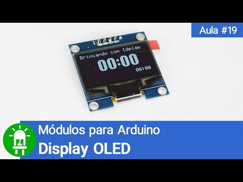 Módulos para Arduino - Vídeo 19 - Display OLED