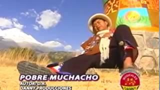 DANNY MENDOZA©POBRE MUCHACHO®VIDEO OFICIAL✔DANNY PRODUCCIONES