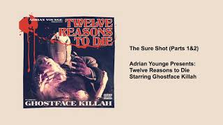 Ghostface Killah - The Sure Shot (Parts 1&2)