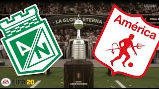 Atlético Nacional vs América de Cali!!! - Final Copa Libertadores - Fifa 20