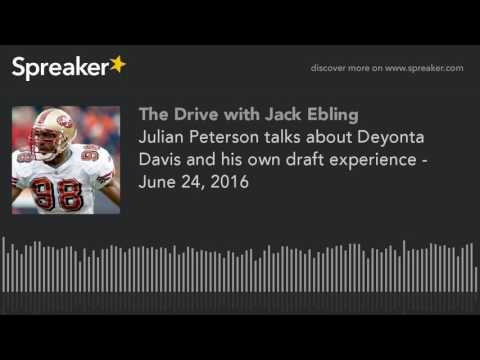 Julian Peterson talks about Deyonta Davis and his own draft experience - June 24, 2016