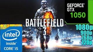 Battlefield 3 : GTX1050 2GB | Ultra Settings | 1080p - 900p - 768p - 720p