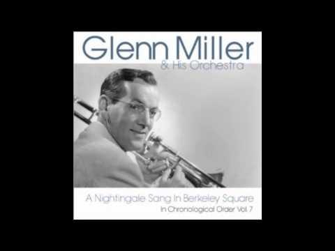 Glenn Miller - A Nightingale Sang in Berkeley Square (Billboard No.24 1940)