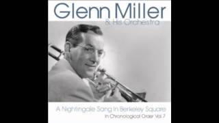 Glenn Miller - A Nightingale Sang in Berkeley Square (Billboard No.24 1940)
