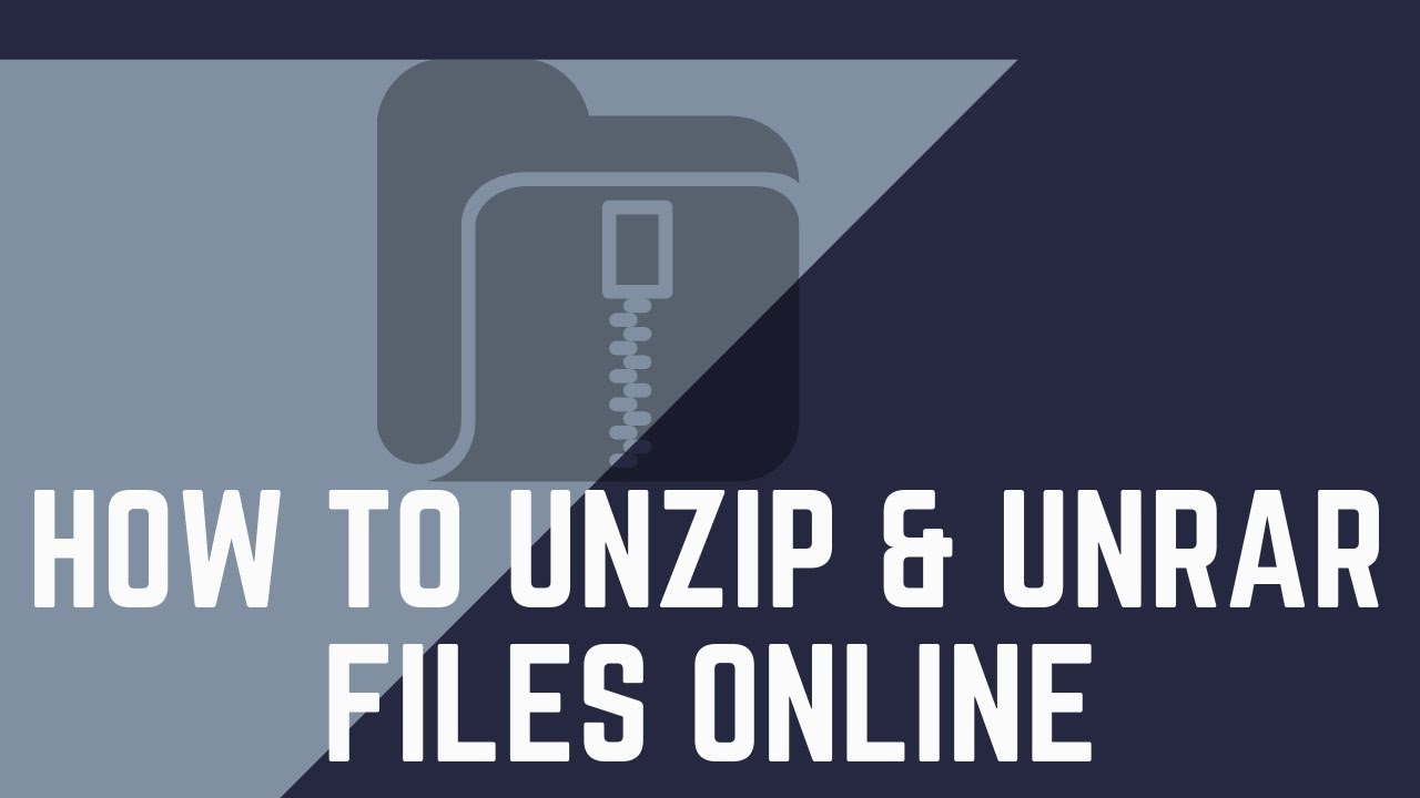 How to Unzip & Unrar Files Online
