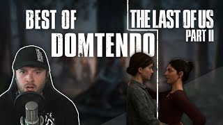 Best Of @Domtendo ✦ The Last Of Us Part 2 (2020)